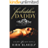 Forbidden Daddy: A Blakely After Dark Novella (The Forbidden Series Book 1)