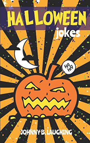 Halloween Funny Jokes Kids Jokes Com (Halloween Jokes: Funny Halloween Jokes and Riddles for Kids (Halloween Series))