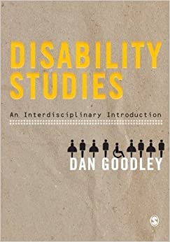 Disability Studies: An Interdisciplinary Introduction by Dan Goodley (2010-12-08)