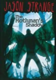 The Mothman's Shadow (Jason Strange) by Jason Strange (2011-02-01)