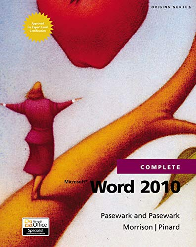 Microsoft Word 2010 Complete (SAM 2010 Compatible Products)