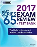 img - for Wiley FINRA Series 65 Exam Review 2017: The Uniform Investment Adviser Law Examination book / textbook / text book