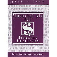 Financial Aid for Hispanic Americans, 2003-2005
