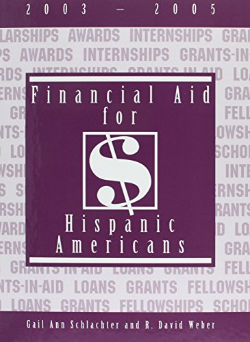 Financial Aid for Hispanic Americans, 2003-2005