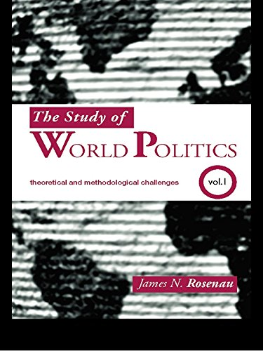 Download The Study of World Politics: Volume 1: Theoretical and Methodological Challenges Pdf