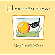 El extrano huevo (Spanish Edition)