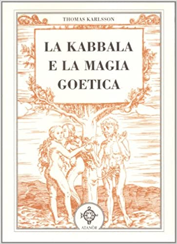 La kabbala e la magia goetica