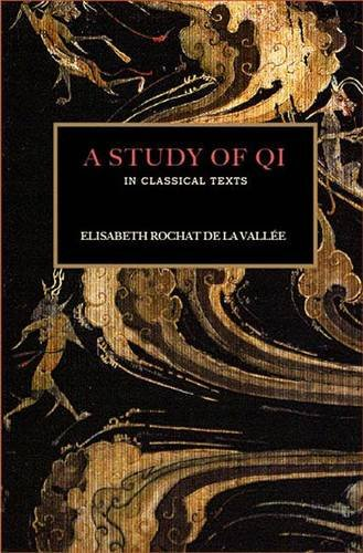A Study Of Qi In Classical Texts