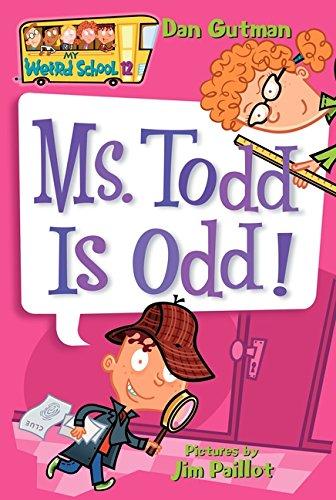 046594004994 - My Weird School #12: Ms. Todd Is Odd! carousel main 0