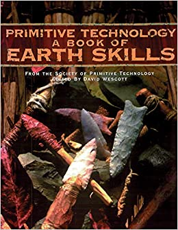 primitive technology a book of earth skills pdf