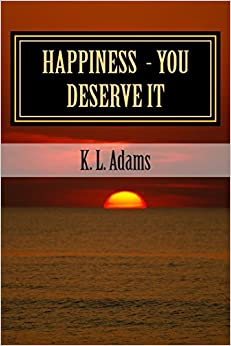 Happiness - You Deserve It: Volume 1