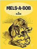 Mels -A-Bob, Blackie, 1468596616