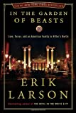 In the Garden of Beasts, Erik Larson, 0307408841