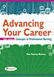 Advancing Your Career: Concepts in Professional Nursing, Rose Kearney Nunnery RN  PhD, 0803628064