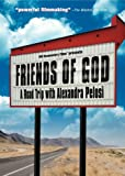 Friends of God  a Road Trip W/