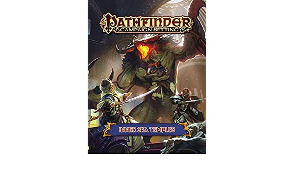 Pathfinder Campaign Setting: Inner Sea Temples: Robert ...