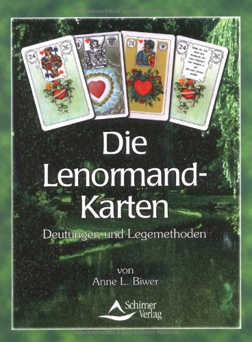 Die Lenormand-Karten: Kartenlegen wie ein Profi Taschenbuch – 1. Februar 2000 Anne L Biwer Schirner Verlag 3930944960 MAK_MNT_9783930944965