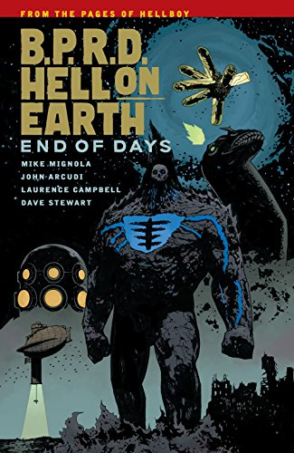 B.P.R.D Hell on Earth  Volume 13 End of Days -