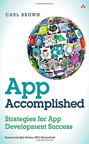 App Accomplished: Strategies for App Development Success by Addison-Wesley Professional