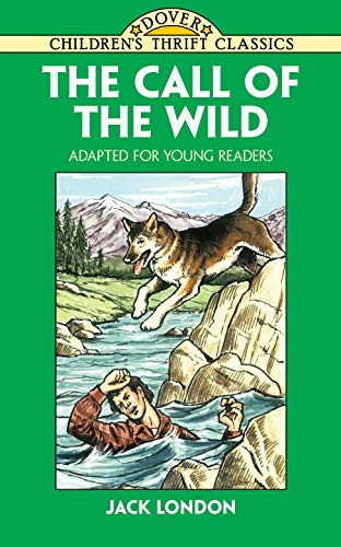 (The Call of the Wild: Adapted for Young Readers )