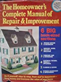 The Homeowner's Complete Manual of Repair and Improvement, Allen D. Bragdon, 0668057378