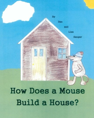 How Does a Mouse Build a House? PDF
