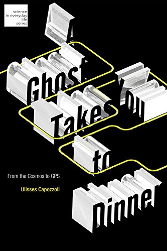 Sp Dinner (A Ghost Takes You to Dinner: From the Cosmos to GPS (Science in Everyday Life))