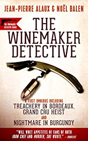 The Winemaker Detective: An Omnibus