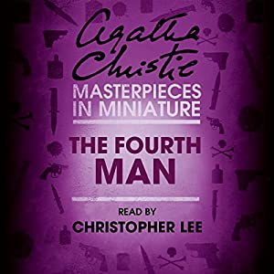 The Fourth Man: An Agatha Christie Short Story Audiobook