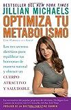 Optimiza tu metabolismo: Los tres secretos dietéticos para equilibrar tus hormonas de manera natural y obtener un cuerpo atractivo y saludable (Spanish Edition)