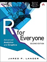 R for Everyone: Advanced Analytics and Graphics, 2nd Edition Front Cover