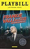 img - for Frankie Valli and the Four Seasons on Broadway Official Opening Night Playbill - October 21, 2016 - Lunt-Fontanne Theatre book / textbook / text book