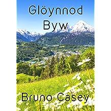 Glöynnod Byw (Welsh Edition)