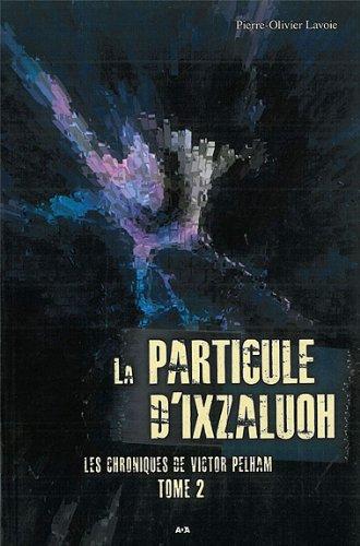 E.b.o.o.k La particule d'Ixzaluoh ZIP