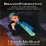 BrandsFormation | Chuck Mefford