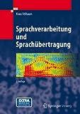 Sprachverarbeitung und Sprachübertragung, Klaus Fellbaum, 364231502X