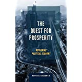 The Quest for Prosperity: Reframing Political Economy
