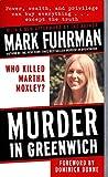 Murder in Greenwich: Who Killed Martha Moxley?