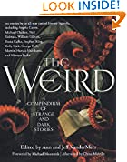 #9: The Weird: A Compendium of Strange and Dark Stories