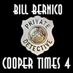 Cooper Times Four: Four Short Stories | Bill Bernico