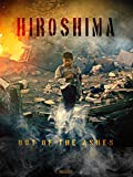 Hiroshima%3A Out of the Ashes