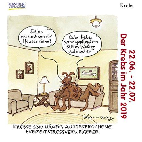 Krebs Mini 2019: Sternzeichenkalender-Cartoon - Minikalender im praktischen quadratischen Format 10 x 10 cm. Kalender – Taschenkalender, 1. April 2018 Korsch Verlag Johann Mayr 3731832879 Astrologie / Sternzeichen