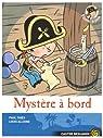 Plume le pirate, Tome 4 : Mystère à bord ! par Thiès
