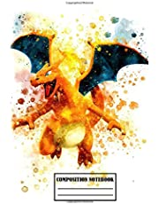 Composition Notebook: Cute Charizard Pokemon Composition Notebook (100 pages | Size: 6x9 inches): Soft Glossy Wide Ruled Journal with lined Paper for Taking Notes, Writing Workbook for ... gift for boys and girls, pokemon lovers