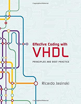 Effective Coding with VHDL: Principles and Best Practice (The MIT