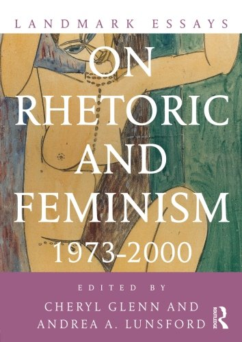 Landmark Essays on Rhetoric and Feminism (Landmark Essays Series)