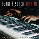 Fischer, clare Just Me-solo Piano Excursion Mainstream Jazz