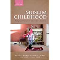 Muslim Childhood: Religious Nurture in a European Context