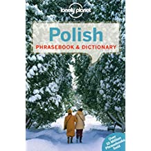 Lonely Planet Polish Phrasebook & Dictionary 3rd Ed.: 3rd Edition