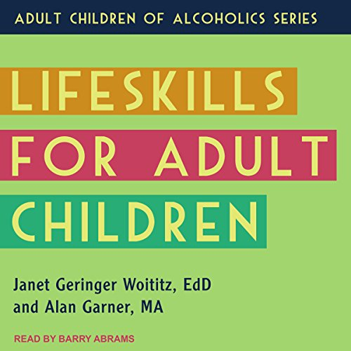 Lifeskills for Adult Children by Tantor Audio